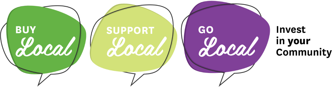 Buy Local Support Local, Go local - invest in your community
